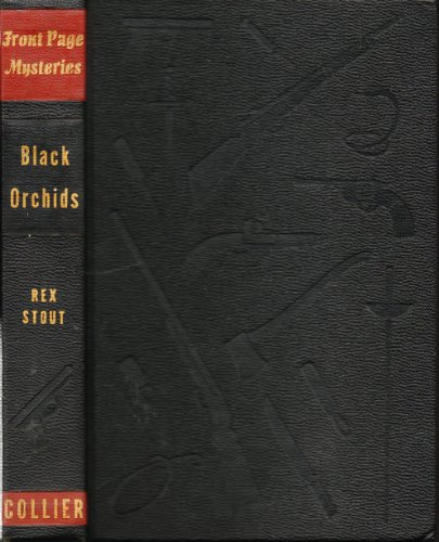 Black Orchids (Nero Wolfe, 9) by Rex Stout