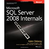 Microsoft� SQL Server� 2008 Internalsby Kalen Delaney
