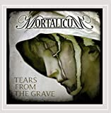 Tears from the Grave by Mortalicum