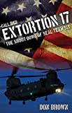 img - for Call Sign Extortion 17: The Shoot-Down of SEAL Team Six book / textbook / text book