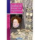 Isabel I, Reina de Inglaterra (Mujeres en la historia series)