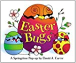Easter Bugs : A Springtime Pop-up by...