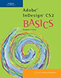 img - for Adobe InDesign CS2 BASICS (Basics (Thompson Learning)) book / textbook / text book