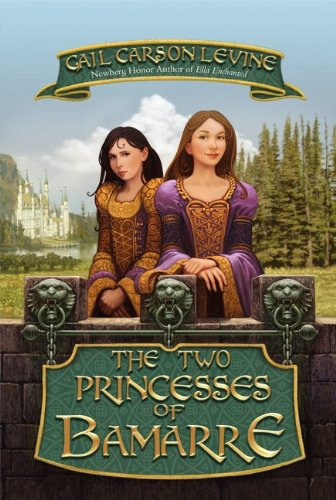 Cover of The Two Princesses of Bamarre