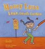 img - for Moony Luna: Luna, Lunita Lunera book / textbook / text book