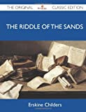 Image of The Riddle of the Sands - The Original Classic Edition