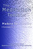img - for The Meditation Toolbox Modern Spirituality A contemporary Guide for Holistic Living book / textbook / text book