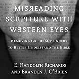 img - for Misreading Scripture with Western Eyes: Removing Cultural Blinders to Better Understand the Bible book / textbook / text book