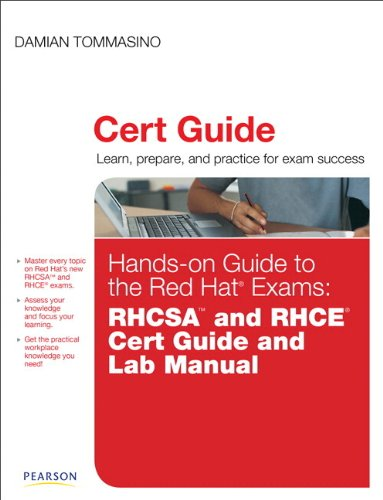 Hands-on Guide to the Red Hat Exams:RHCSA and RHCE Cert Guide and Lab Manual