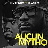 Aucun mytho (feat. Black M) [Explicit]