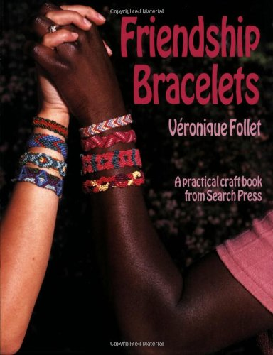 Friendship Bracelets [Paperback]