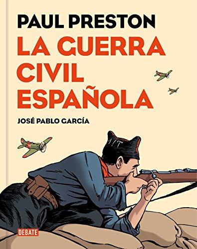 La Guerra Civil Española (DEBATE)