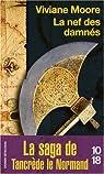 La nef des damn�s, Tome 3 : L'�pop�e des Normands de Sicile par Moore
