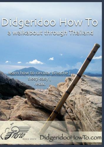 didgeridoo-how-to-a-walkabout-through-thailand-learn-didgeridoo