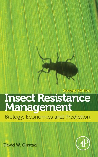 Insect Resistance Management, Second Edition: Biology, Economics, and Prediction