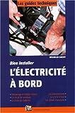 echange, troc Wilhelm Greiff - Bien installer l'électricité à bord