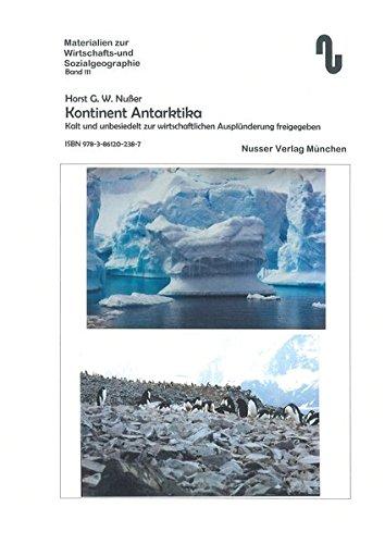 kontinent-antarktika-kalt-und-unbesiedelt-zur-wirtschaftlichen-ausplunderung-freigegeben-materialien