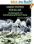 Harry Potter f�r Eilige - Inhaltsanga...