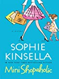 Sophie Kinsella Mini Shopaholic (Thorndike Core)