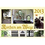 Kirchen am Wege 2013