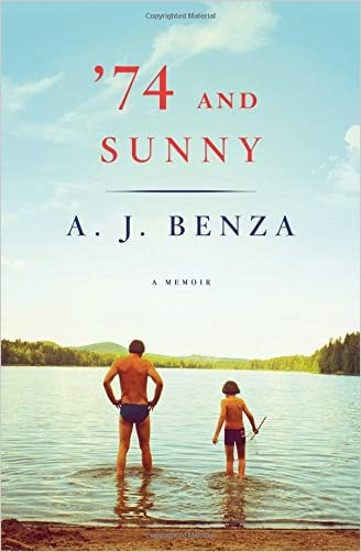 '74 and Sunny written by A. J. Benza