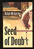Seed of Doubt: A Father Dowling Mystery (0312093810) by McInerny, Ralph M.