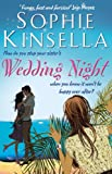Sophie Kinsella Wedding Night