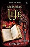 Kathy Lee The Book of Life (Lost Book Trilogy)