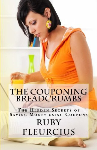 The Couponing Breadcrumbs: The Hidden Secrets of Saving Money using Coupons