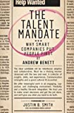 img - for The Talent Mandate: Why Smart Companies Put People First book / textbook / text book