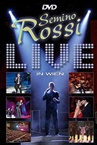 Semino Rossi - Live in Wien [Limited Edition]