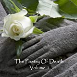 The Poetry of Death, Volume 1