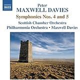 Maxwell Davies: Symphonies Nos 4 & 5