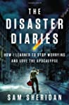 The Disaster Diaries: How I Learned t...