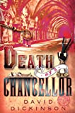 Death of a Chancellor (1569475490) by Dickinson, David