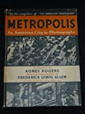Metropolis: An American City in Photographs