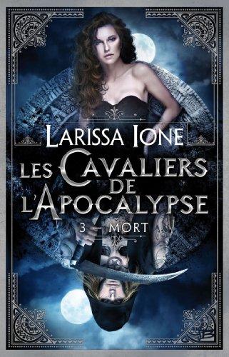 Larissa Ione - Mort: Les Cavaliers de l'Apocalypse, T3