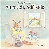 """Afficher """"Au revoir, Adélaïde"""""""