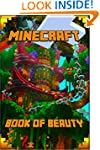 Minecraft: The Book of Beauty: The Mo...