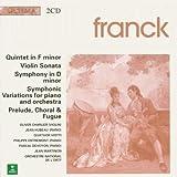Franck:Quintet/Violin Sonata/Symphony/Prelude, choral et fugue