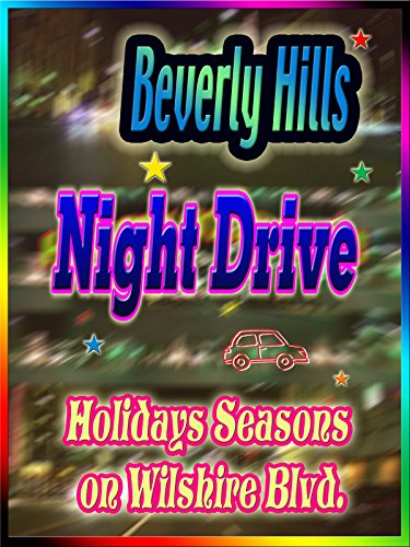 Clip: Beverly Hills Night Drive Holiday Seasons on Wilshire Blvd