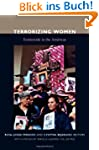 Terrorizing Women: Feminicide in the...