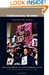 Terrorizing Women: Feminicide in the...