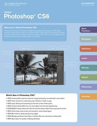 Adobe Photoshop Cs6 Coursenotes (Coursenotes Quick Reference Guide)