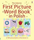 Felicity Brooks First Picture Word Book in Polish (Usborne First Words Board Books)