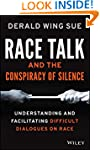 Race Talk and the Conspiracy of Silen...