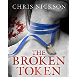 The Broken Token: 1 (Richard Nottingham Mysteries)by Chris Nickson