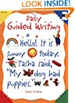 Daily Guided Writing : Grades K-2: Te...