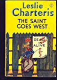 Saint Goes West (0340017120) by Leslie Charteris