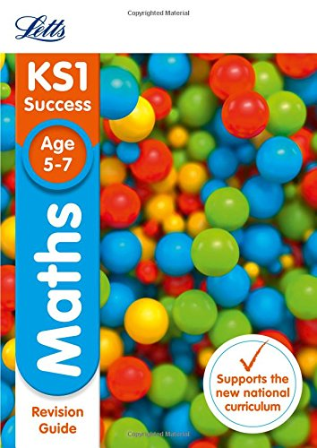 KS1 Maths Revision Guide (Letts KS1 Revision Success - New Curriculum)